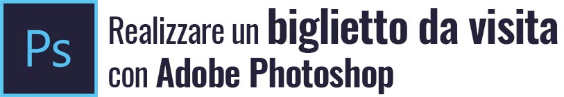 rewalizzare biglietto da visita photoshop